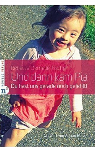 Book Cover: Und dann kam Pia...